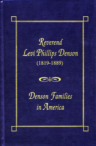 Purchase Reverend Levi Phillips Denson: Denson Families in America by Dr. M. E. Denson from Amazon.